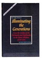 Illuminating The Generations - Hardcover