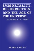 Immortality, Resurrection, and the Age of the Universe [Hardcover]