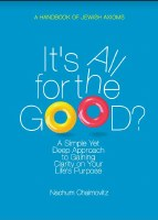 Its All for the Good? [Paperback]