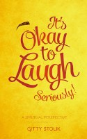 It's Okay to Laugh Seriously! [Hardcover]