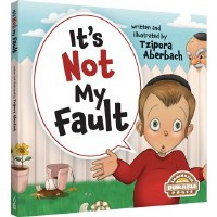 It's Not My Fault [Hardcover]