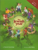 Round and Round The Jewish Year: Vol. 4, Iyar-Av [Hardcover]