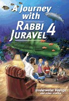 A Journey with Rabbi Juravel Volume 4 [Hardcover]