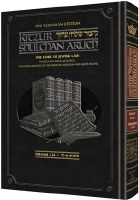 The Kleinman Edition Kitzur Shulchan Aruch - Code of Jewish Law Volume 1 (Chapters 1-34) [Hardcover]