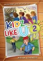Kidz Like U Volume 2 [Hardcover]