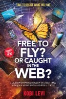 Free To Fly? Or Caught In The Web? [Paperback]