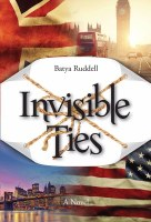 Invisible Ties [Hardcover]