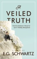 A Veiled Truth [Hardcover]