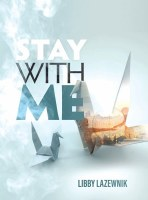Stay with Me [Hardcover]