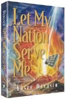 Let My Nation Serve Me [Hardcover]