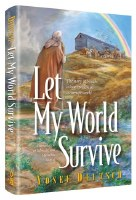 Let My World Survive [Hardcover]