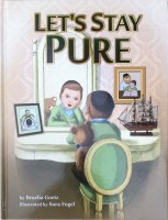 Let's Stay Pure [Hardcover]