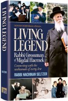 Living Legend Rabbi Grossman of Migdal Haemek [Hardcover]