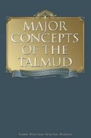 Major Concepts of the Talmud: Volume 1