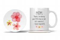 Mom Mug with Matching Coaster Mom, Thanks for Sharing your DNA, Now We are Both Awesome! - Your Favorite 11oz