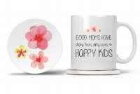 Mom Mug with Matching Coaster Good Moms Have Sticky Floors, Dirty Ovens and Happy Kids 11oz