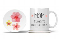 Mom Mug with Matching Coaster Mom It's Hard To Raise A Family Especially in the Morning 11oz