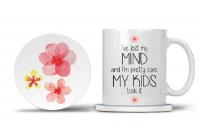 Mom Mug with Matching Coaster I've Lost My Mind and I'm Pretty Sure My Kids Took It 11oz