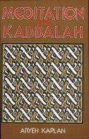 Meditation and Kabbalah [Paperback]