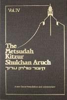 Metsudah Kitzur Shulchan Aruch, Vol. 4