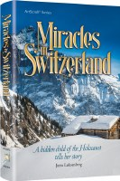 Miracles in Switzerland [Hardcover]