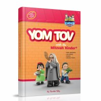 Yom Tov with the Mitzvah Kinder Story Book [Hardcover]