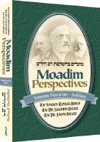 Moadim Perspectives Yamim Noraim through Sukkos [Hardcover]