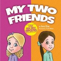 My Two Friends [Boardbook]