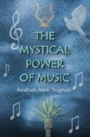 The Mystical Power of Music [Paperback]