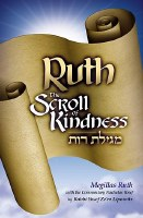 Ruth The Scroll of Kindness [Paperback]