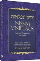 Nissim V'Niflaos: Halachic Perspectives on Pesach