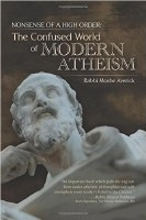 Nonsense of a High Order: The Confused World of Modern Atheism [Hardcover]