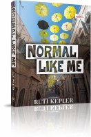 Normal Like Me [Hardcover]