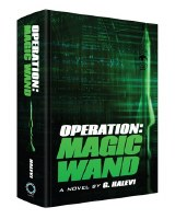 Operation: Magic Wand [Hardcover]