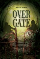 Over the Gate [Hardcover]