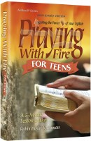 Praying with Fire for Teens [Hardcover]