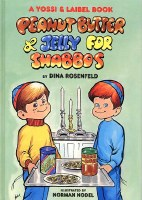 Peanut Butter and Jelly for Shabbos [Hardcover]