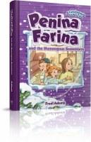 Penina Farina and the Humongous Snowstorm [Hardcover]