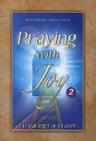 Praying with Joy Vol 2