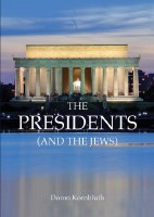 Presidents and the Jews [Paperback]