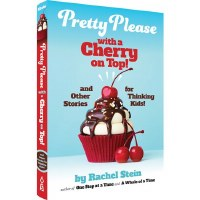 Pretty Please with a Cherry on Top! [Hardcover]