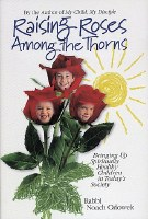 Raising Roses Among the Thorns [Hardcover]