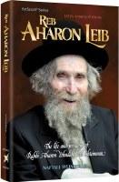 Reb Aharon Leib [Hardcover]
