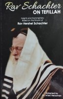 Rav Schachter on Tefillah [Hardcover]