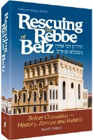 Rescuing the Rebbe of Belz [Hardcover]