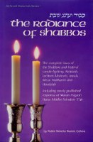 The Radiance Of Shabbos [Hardcover]