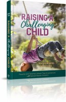 Raising a Challenging Child [Hardcover]