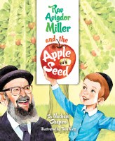 Rav Avigdor Miller and the Apple Seed [Hardcover]