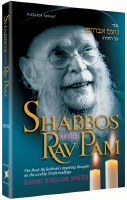 Shabbos with Rav Pam [Hardcover]