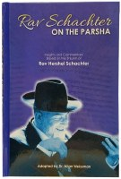 Rav Schachter on the Parsha